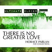 Ultimate Oldies: There Is No Greater Love (Horace Parlan - The Collection) von Horace Parlan