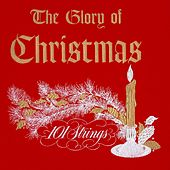 The Glory of Christmas by 101 Strings Orchestra