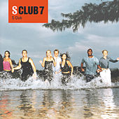 Play & Download S Club by S Club 7 | Napster