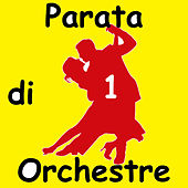 Play & Download Parata di Orchestre, Vol.1 by Various Artists | Napster