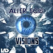 Play & Download Visions by Alter Ego | Napster