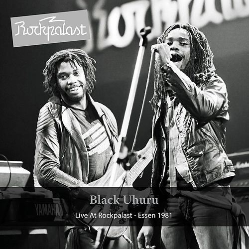 Play & Download Black Uhuru (Live at Rockpalast, Essen 1981) by Black Uhuru | Napster