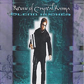 Return of Crystal Karma by Glenn Hughes