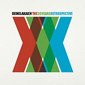 Play & Download XXX. The 30 Years Retrospective by Deine Lakaien | Napster