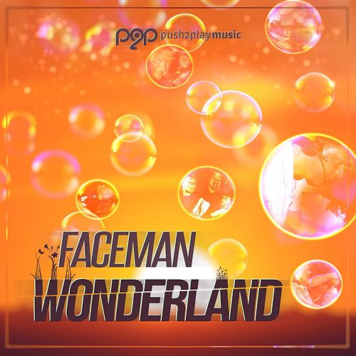 Wonderland by Faceman