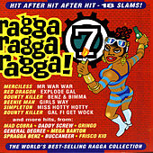 Ragga Ragga Ragga, Vol. 7 von Various Artists