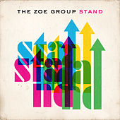 Play & Download Stand by The ZOE Group | Napster