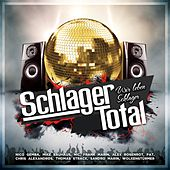 Schlager Total - Wir leben Schlager by Various Artists