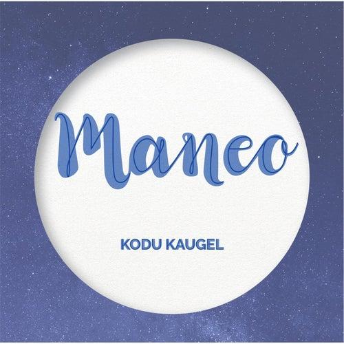 Kodu Kaugel by Maneo