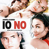 Play & Download Io no (Original Motion Picture Soundtrack) by Andrea Guerra | Napster
