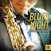 Play & Download Blues Night with Marv Johnson, Vol. 2 by Marv Johnson | Napster