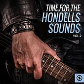 Play & Download Time for the Hondells Sounds, Vol. 2 by The Hondells | Napster