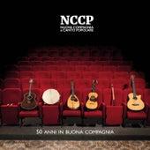 50 Anni In Buona Compagnia by Nuova Compagnia Di Canto Popolare