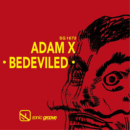 Bedeviled by Adam X
