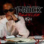 Prelude to a Kill by T-Rock