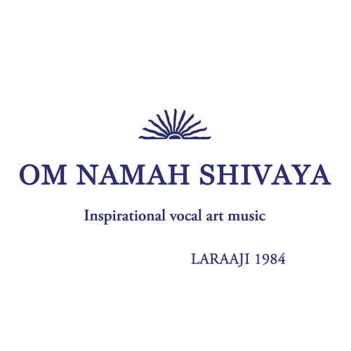 Play & Download Om Namah Shivaya by Laraaji | Napster