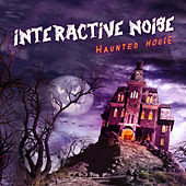 Play & Download Haunted House by Interactive Noise | Napster