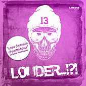 Louder...!?! by Various Artists