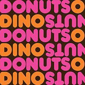 Play & Download Donuts by Dino | Napster