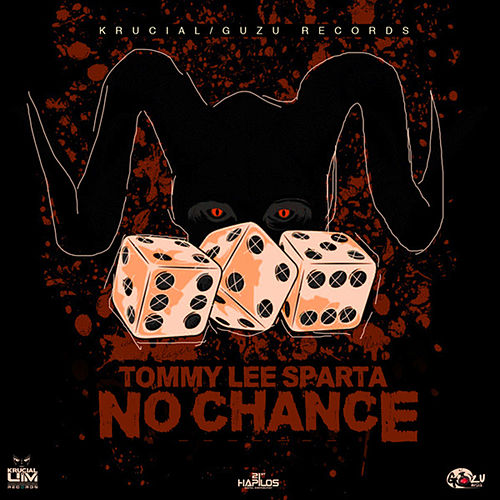 Play & Download No Chance - Single by Tommy Lee sparta | Napster