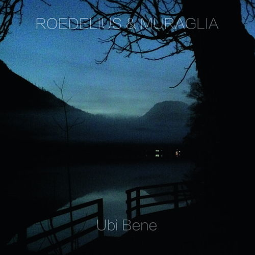 Play & Download Ubi Bene by Roedelius | Napster