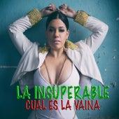 Cual Es la Vaina by La Insuperable