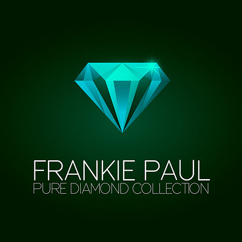 Play & Download Frankie Paul  Pure Diamond Collection by Frankie Paul | Napster