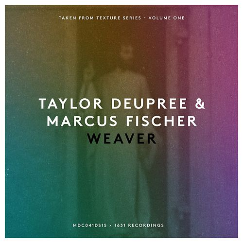 Play & Download Weaver by Taylor Deupree | Napster