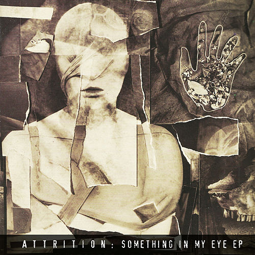 Play & Download Something In My Eye by Attrition | Napster