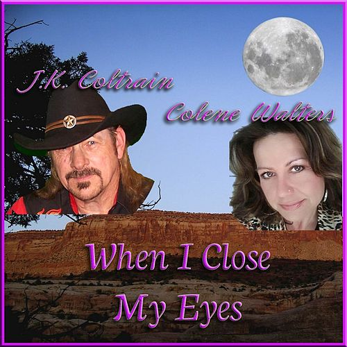 Play & Download When I Close You My Eyes by J. K. Coltrain | Napster