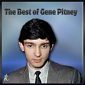Play & Download The Best Of Gene Pitney by Gene Pitney | Napster