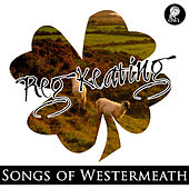 Play & Download Songs of Westmeath by Various Artists | Napster