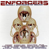 Play & Download Reinforced Presents Enforcers Deadly Chambers Of Sound by Various Artists | Napster