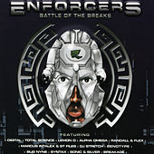 Play & Download Reinforced Presents Enforcers Battle Of The Breaks by Various Artists | Napster