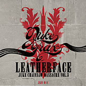 Juke Chainsaw Massacre Vol.3 von Leatherface