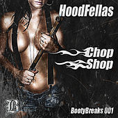 Play & Download Chop Shop by Hood Fellas | Napster