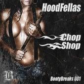 Chop Shop by Hood Fellas