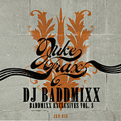 Baddmixx Exclusives Vol.8 by DJ Baddmixx