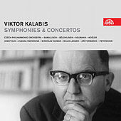 Play & Download Kalabis: Symphonies & Concertos by Various Artists | Napster