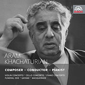 Play & Download Aram Khachaturian - Composer, Conductor, Pianist by Various Artists | Napster