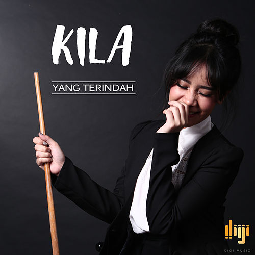 Play & Download Yang Terindah - Single by Kila | Napster