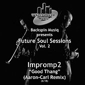Play & Download Future Soul Sessions, Vol. 2 by Impromp 2 | Napster