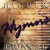 Higher Praise: Hymns by Calvary Chapel Fort Lauderdale