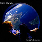 Play & Download Songs for Dreamers by Chris Conway | Napster