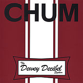 Play & Download The Dewey Decibel System by Chum | Napster