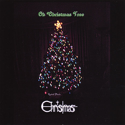 Play & Download Oh Christmas Tree by Christmas | Napster