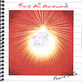 Play & Download Fire All Around by Chris Mills | Napster