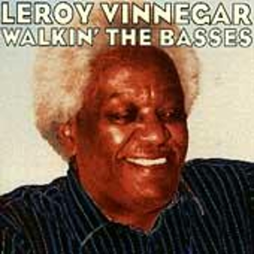 Play & Download Walkin' The Basses by Leroy Vinnegar | Napster