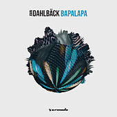 Play & Download Bapalapa by John Dahlbäck | Napster