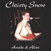 Awake & Alive by Christy Snow